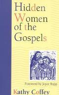 Hidden Women of the Gospels - Kathy Coffey - Paperback