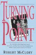 Turning Point The Inside Story of the Papal Birth Control Commission, and How Humane Vitae C...