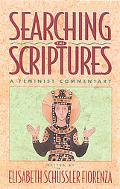 Searching the Scriptures A Feminist Introduction