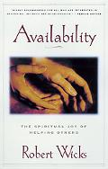Availability The Spiritual Joy of Helping Others
