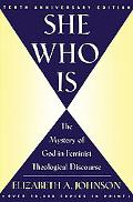 She Who Is The Mystery of God in Feminist Theological Discourse
