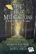 Jesus Meditations A Guide for Comtemplation
