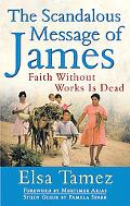 Scandalous Message of James Faith Without Works Is Dead