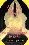 Good News According to Luke Spiritual Reflections