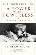 Power of the Powerless A Brother's Legacy of Love