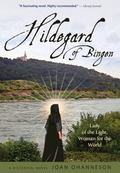 Hildegard of Bingen : Lady of the Light, Woman for the World
