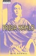 Frida Kahlo A Spiritual Biography