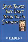 Seven Things They Don't Teach You in Seminary