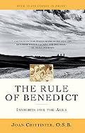 Rule of Benedict Insights for the Ages