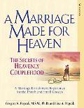 A Marriage Made for Heaven (Couple Workbook): The Secrets of Heavenly Couplehood
