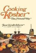 Cooking Kosher!: The Natural Way - Jane Kinderlehrer - Hardcover