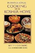 International Cooking for the Kosher Home - Betty S. Goldberg - Hardcover