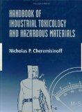 Handbook of Industrial Toxicology and Hazardous Materials