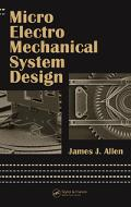 Micro Electro Mechanical System Design
