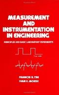 Measurement and Instrumentation in Engineering Principles and Basic Laboratory Experiments