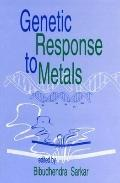 Genetic Response to Metals