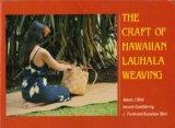 The Craft of Hawaiian Lauhala Weaving (Kolowalu Books)