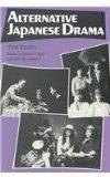 Alternative Japanese Drama: Ten Plays (American Political Institutions and)