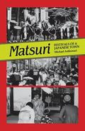 Matsuri Festivals of a Japanese Town