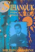 Sihanouk Prince of Light, Prince of Darkness