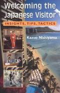 Welcoming the Japanese Visitor Insights, Tips, Tactics