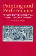 Painting and Performance Chinese Picture Recitation and Its Indian Genesis