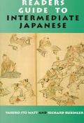 Readers Guide to Intermediate Japanese A Quick Reference to Written Expressions