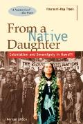 From a Native Daughter Colonialism and Sovereignty in Hawaii