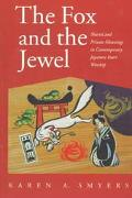 Fox and the Jewel Shared and Private Meanings in Contemporary Japanese Inari Worship
