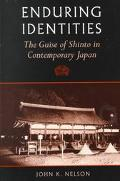 Enduring Identities The Guise of Shinto in Contemporary Japan