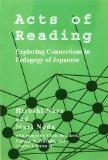Acts of Reading: Exploring Connections of Pedagogy of Japanese