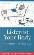 Listen to Your Body The Wisdom of the Dao