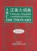 ABC Chinese-English Comprehensive Dictionary Alphabetically Based Computerized