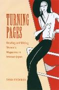 Turning Pages Reading And Writing Women's Magazines in Interwar Japan