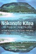 Nokonofo Kitea We Keep on Living This Way