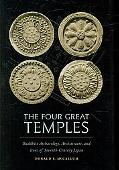 The Four Great Temples: Buddhist Art, Archaeology, and Icons of Seventh-Century Japan