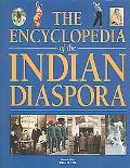 Encyclopedia of the Indian Diaspora