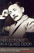 Reflections in a Glass Door: Memory and Melancholy in the Personal Writing of Natsume Soseki.