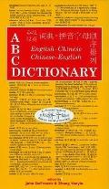 ABC English-Chinese, Chinese-English Dictionary (ABC Chinese Dictionary Series)