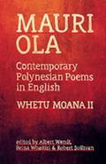 Mauri Ola : Contemporary Polynesian Poems in English