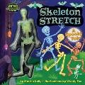 Skeleton Stretch