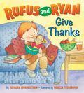 Rufus and Ryan Give Thanks