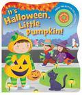 It's Halloween, Little Pumpkin!
