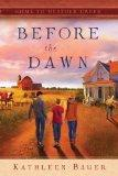 Before the Dawn (Home to Heather Creek series)