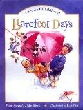Barefoot Days: Poems of Childhood - Julie Shively - Hardcover