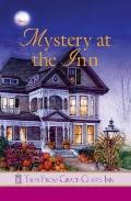 Mystery at the Inn : Tales from Grace Chapel Inn