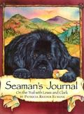 Seaman's Journal On the Trail With Lewis and Clark
