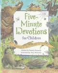 Five Minute Devotions for Children Celebrating God's World As a Family