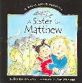 Sister for Matthew A Story About Adoption