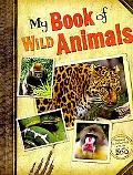 My Book of Wild Animals